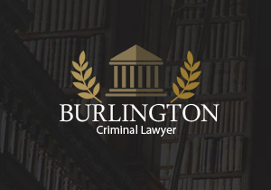 burlington criminal lawyers